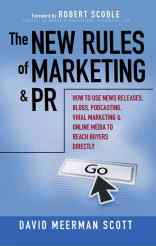 The New Rules of Marketing and PR
